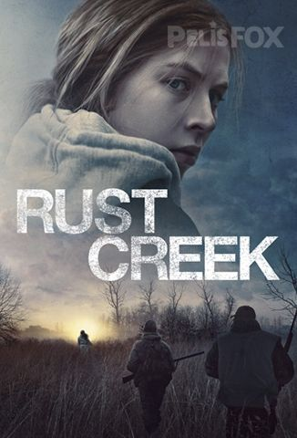 Película Rust Creek