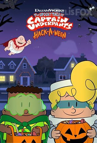Película The Spooky Tale of Captain Underpants Hack-a-Ween