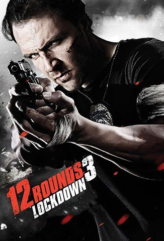 Película 12 Rounds 3: Lockdown