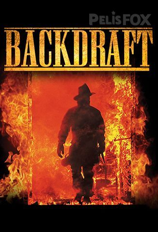 Película Backdraft